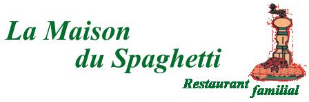 La Maison Du Spaghetti